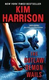 The Outlaw Demon Wails (The Hollows, #6)