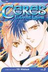 Ceres, Celestial Legend: Suzumi, Vol. 3 (Ceres, Celestial Legend, #3)