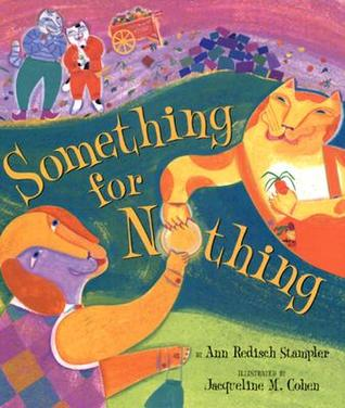 Something for Nothing (Aesop Accolades by Ann Redisch Stampler