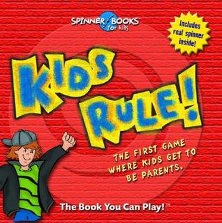 Kids Rule! [With Spinner]