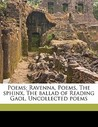 Poems; Ravenna, Poems, the Sphinx, the Ballad of Reading Gaol... by Oscar Wilde