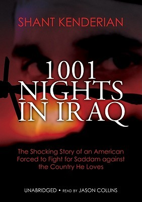 1001 Nights in Iraq by Shant Kenderian