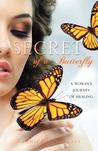 Secret of a Butterfly by Tammicko Claggett