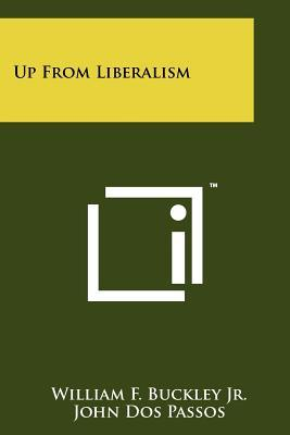 Up from Liberalism by William F. Buckley Jr.