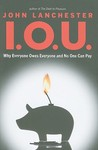 I.O.U. by John Lanchester