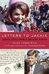 Letters to Jackie by Ellen Fitzpatrick