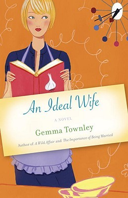 An Ideal Wife: A Novel