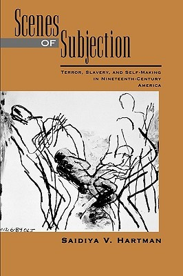 Download Scenes of Subjection: Terror, Slavery, and Self-Making in Nineteenth-Century America DJVU by Saidiya V. Hartman
