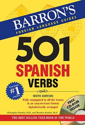 501 Spanish Verbs [With CDROM] by Christopher Kendris