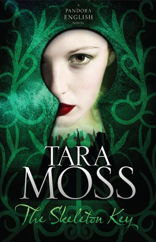 The Skeleton Key by Tara Moss