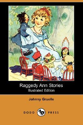 Raggedy Ann Stories (Illustrated Edition) (Dodo Press)