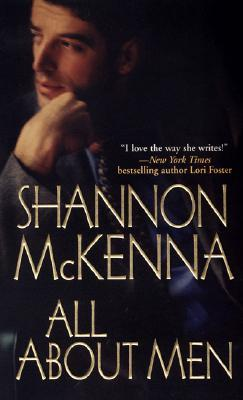 All About Men by Shannon McKenna