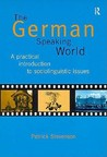 The German Speaking World: A Practical Introduction to Sociolinguistic Issues