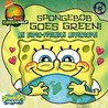SpongeBob Goes Green!: An Earth-Friendly Adventure / Little Green Nickelodeon