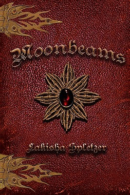 Moonbeams by Lakisha Spletzer