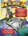 Relix, the Book: The Grateful Dead Experience: 30 Years of Mind-Melting Art, Interviews, Anecdotes and More!