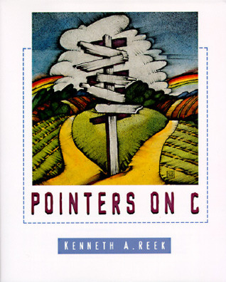 Pointers on C by Kenneth Reek