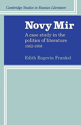 Novy Mir: A Case Study in the Politics of Literature 1952-1958