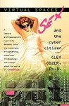 Virtual Spaces: Sex and the Cyber Citizen