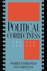 Political Correctness: For and Against