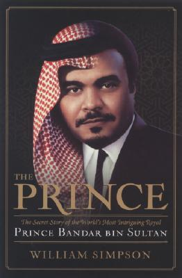 The Prince: The Secret Story of the World