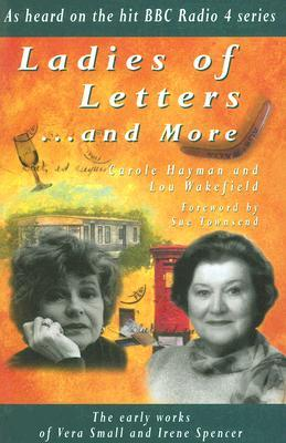 Ladies of Letters... and More: The Early Works of Vera Small and Irene Spencer