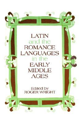 Latin and the Romance Languages in the Middle Ages