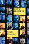 Loop's Progress (the Loop Trilogy: Book One)