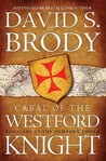 Cabal of the Westford Knight: Templar's at the Newport Tower
