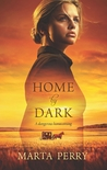 Home by Dark by Marta Perry