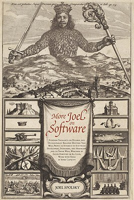 More Joel on Software by Joel Spolsky