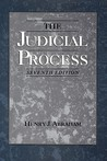 The Judicial Process: An Introductory Analysis of the Courts of the United States, England, and France