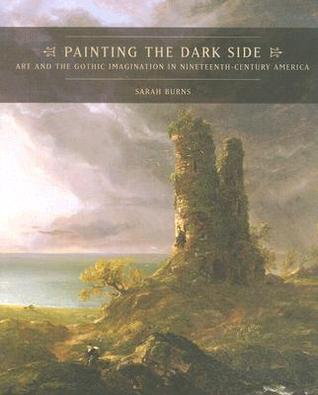Painting the Dark Side by Sarah Burns