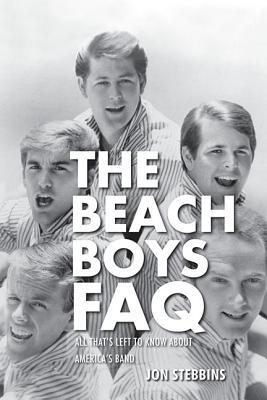 The Beach Boys FAQ by Jon Stebbins