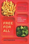 Free for All: Fixing School Food in America
