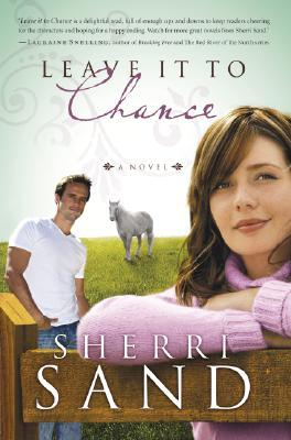 Leave It to Chance by Sherri Sand