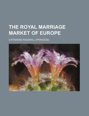 The Royal Marriage Market of Europe (412)