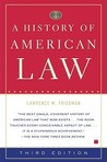 A History of American Law by Lawrence M. Friedman