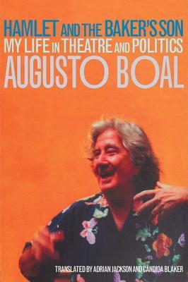 Hamlet and the Baker's Son by Augusto Boal
