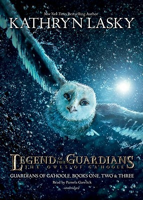 Legend of the Guardians: The Owls of Ga'hoole (Guardians of Ga'hoole, #1-3)