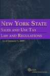 New York State Sales and Use Tax Law and Regulations: As of January 1, 2009