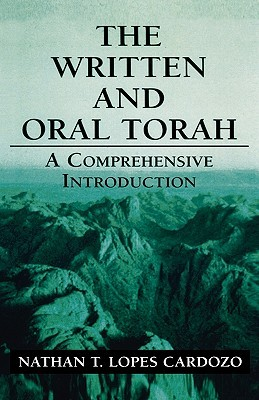 The Written and Oral Torah by Cardozo