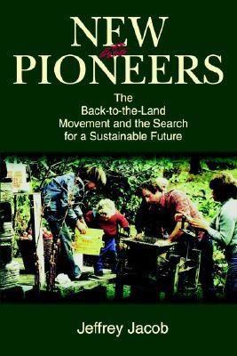 New Pioneers by Jeffrey Jacob
