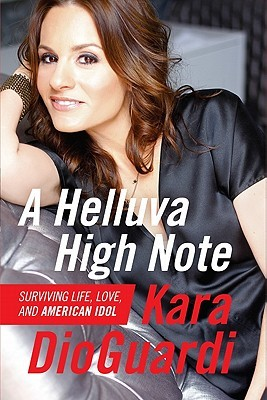 A Helluva High Note by Kara DioGuardi