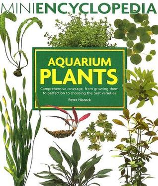Aquarium Plants by Peter Hiscock