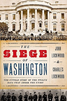 The Siege of Washington by John P. Lockwood