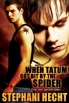 When Tatum Got Bit by the Spider (Lost Shifters, #20)