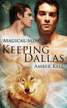 Keeping Dallas by Amber Kell