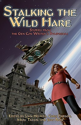 Stalking the Wild Hare by Jean Rabe