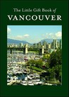 The Little Gift Book of Vancouver